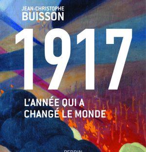 1917: l'année qui a changé le monde