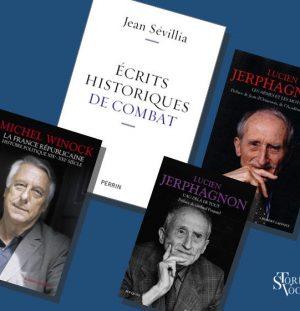 Jerphagnon, Sévillia, Winock